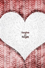 Preview iPhone wallpaper Love Heart Forgive And Forget