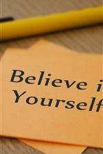 Believe in yourself, paper, pen