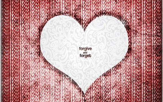 Wallpaper Love Heart Forgive And Forget