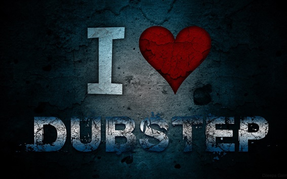 Wallpaper I Love Dubstep, music, creative pictures