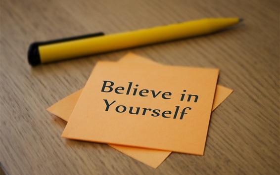 壁紙 あなた自身を信じて、紙、ペン