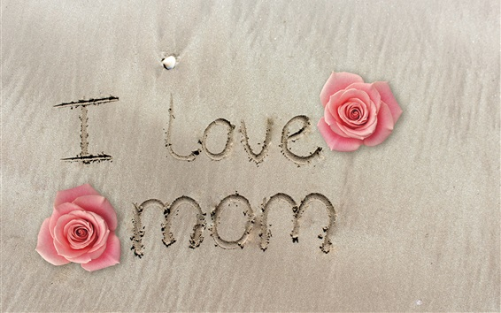 Wallpaper I love mom, beach, rose