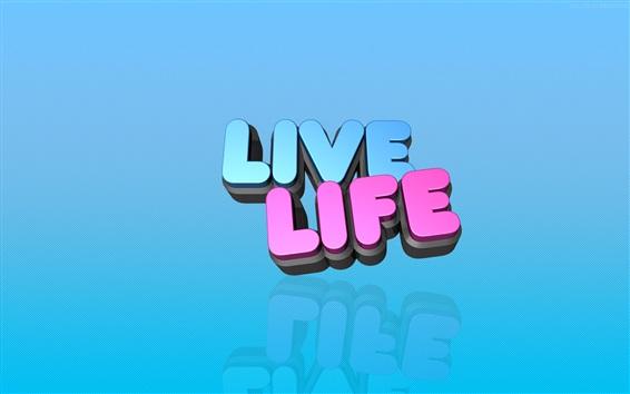 Обои Живая жизнь, 3D-слова