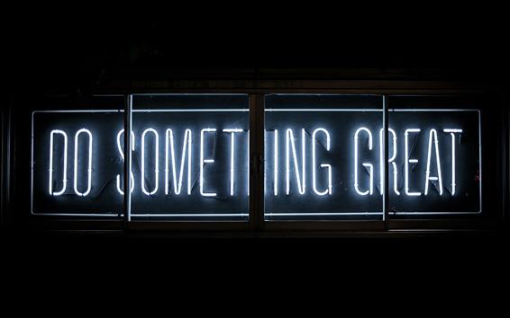 Wallpaper Do Something Great, neon light